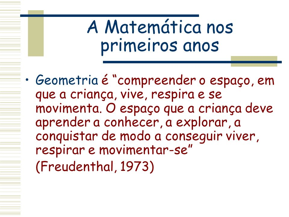 A Matemática nos primeiros anos
