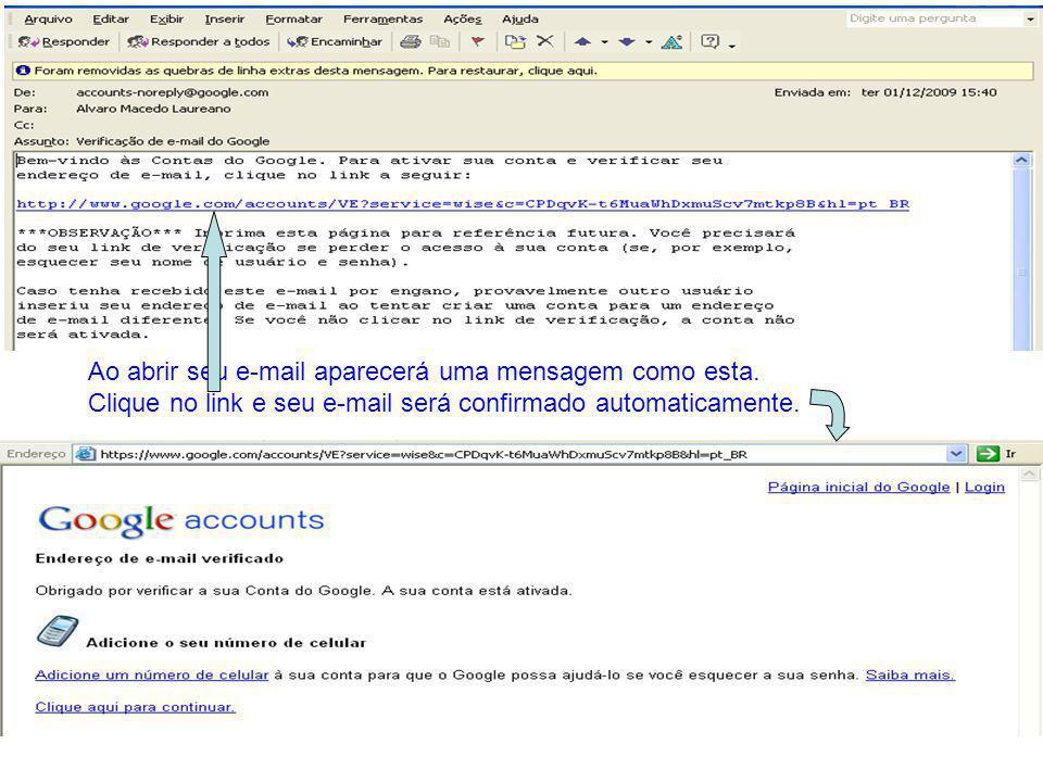 Ao abrir seu e-mail aparecerá uma mensagem como esta