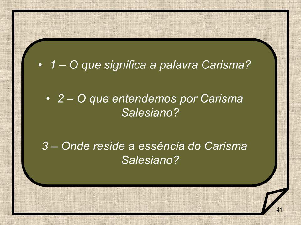 1 – O que significa a palavra Carisma