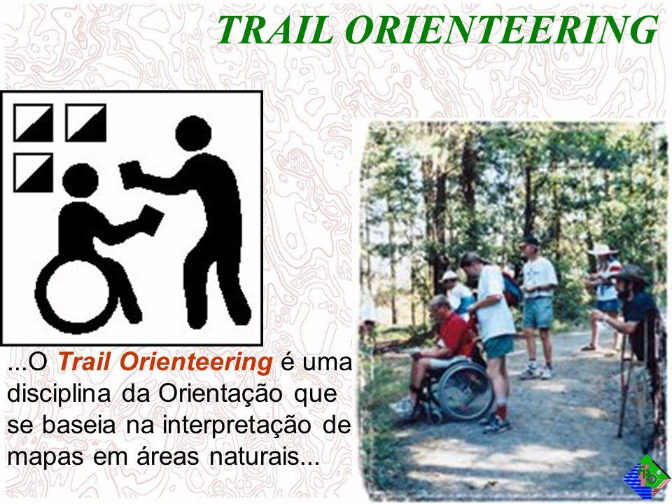 TRAIL ORIENTEERING ...O Trail Orienteering é uma disciplina da Orientação que se baseia na interpretação de mapas em áreas naturais...