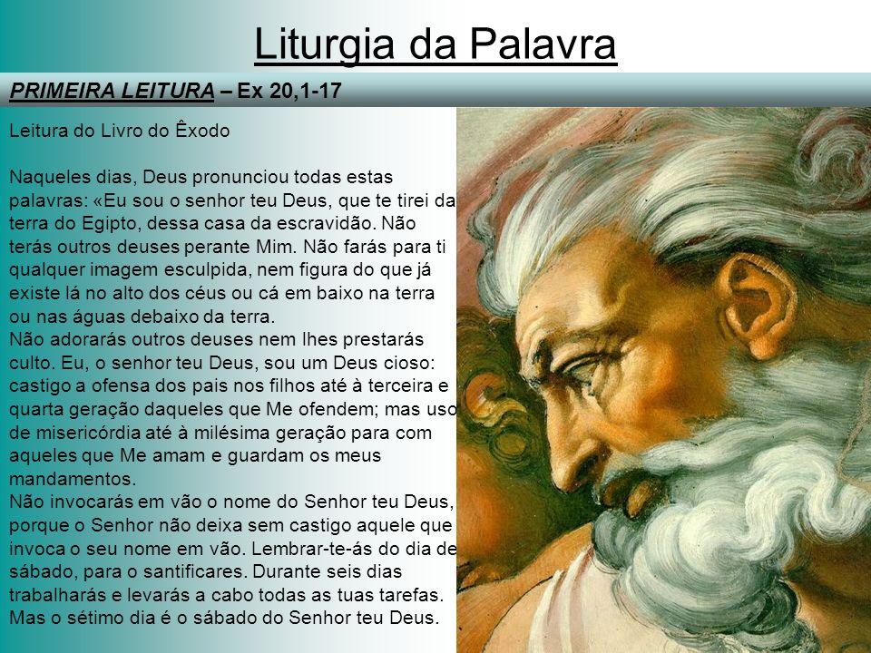 Liturgia da Palavra PRIMEIRA LEITURA – Ex 20,1-17