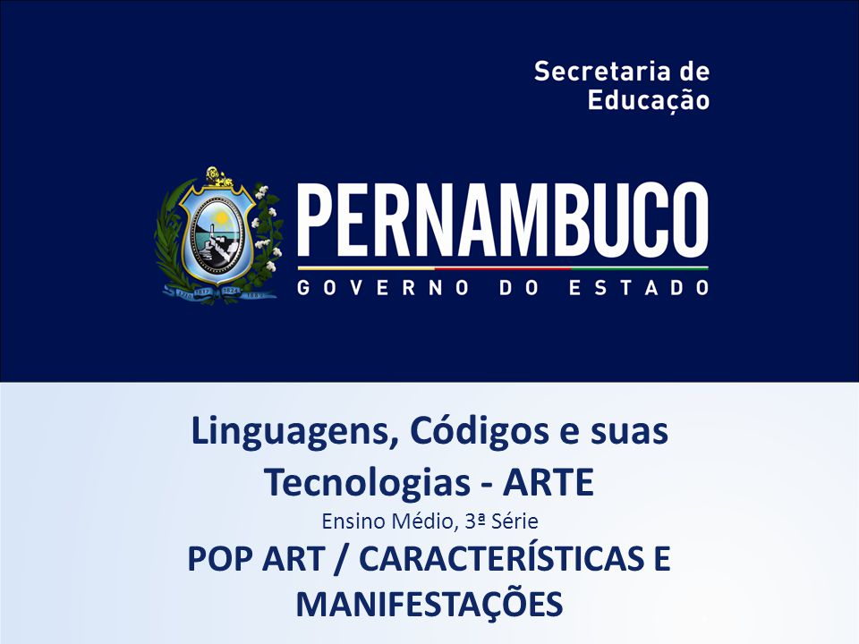 Linguagens, Códigos e suas Tecnologias - ARTE