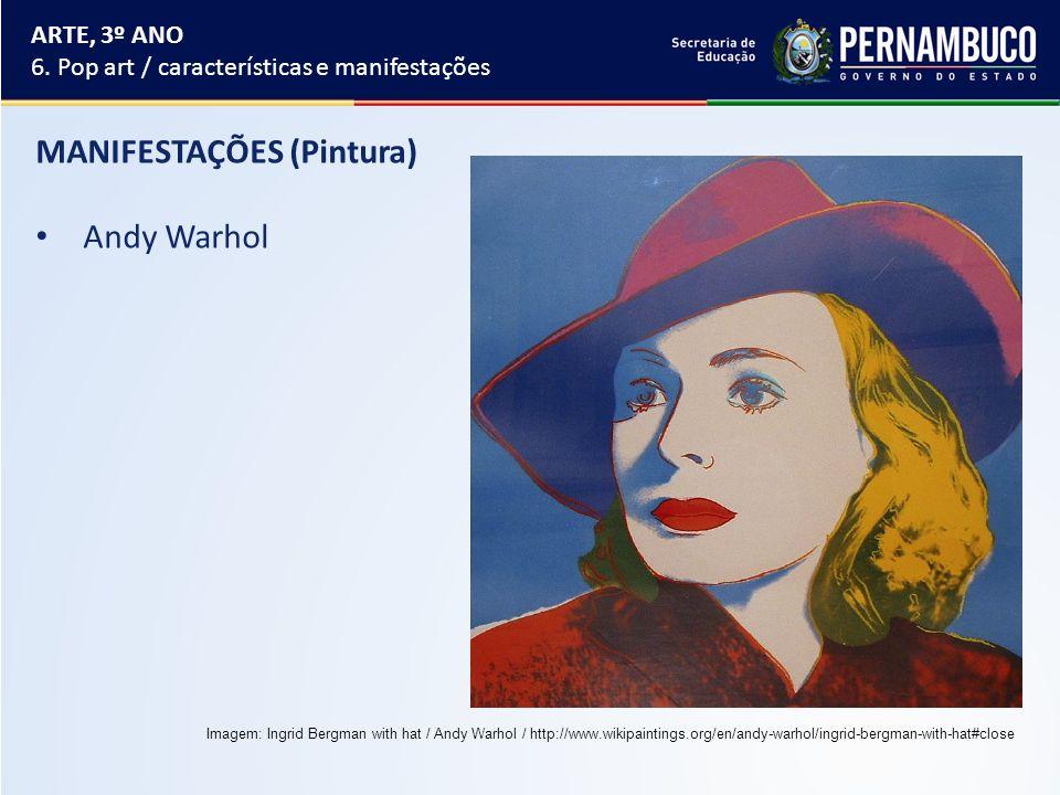 MANIFESTAÇÕES (Pintura) Andy Warhol