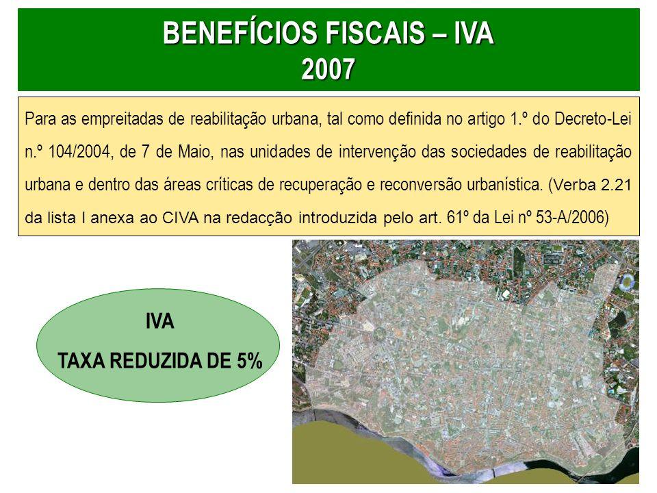 BENEFÍCIOS FISCAIS – IVA 2007