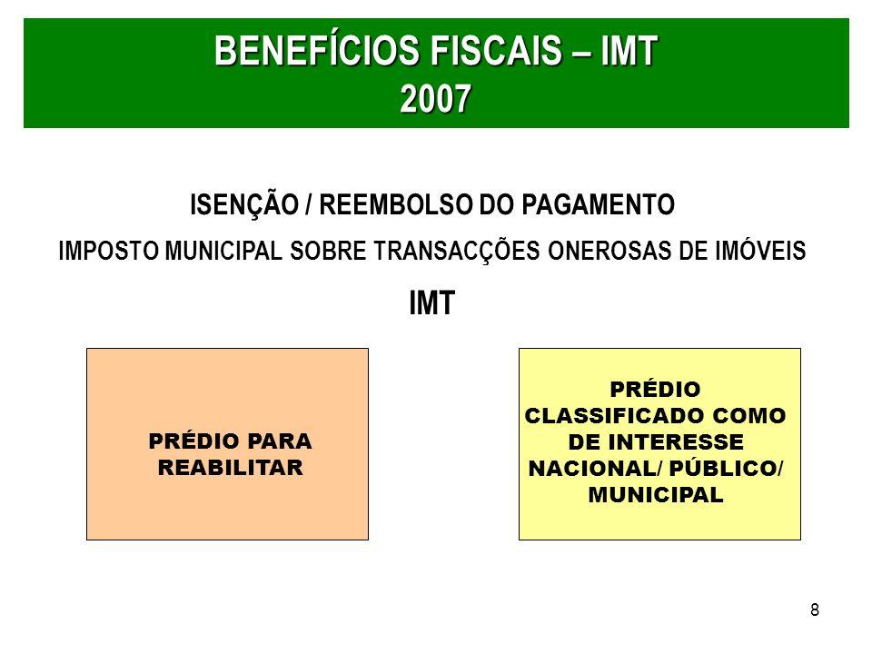 BENEFÍCIOS FISCAIS – IMT 2007