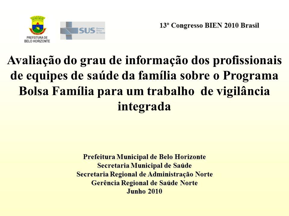 Avaliação do grau de informação dos profissionais de equipes de saúde da família sobre o Programa Bolsa Família para um trabalho de vigilância integrada