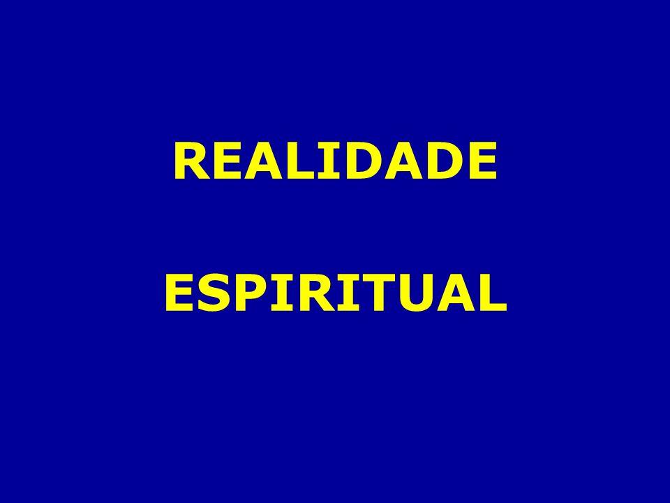 REALIDADE ESPIRITUAL