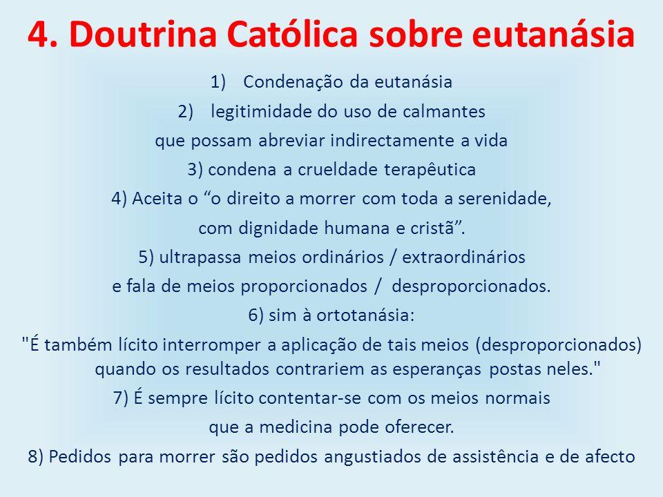 4. Doutrina Católica sobre eutanásia