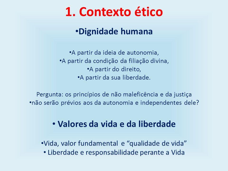 Valores da vida e da liberdade