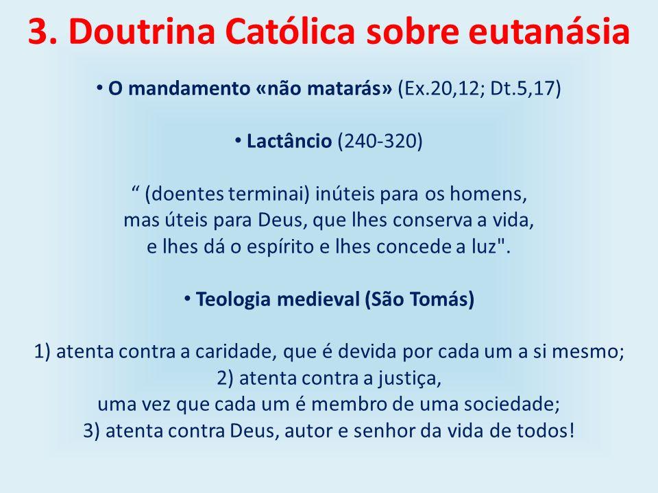 3. Doutrina Católica sobre eutanásia