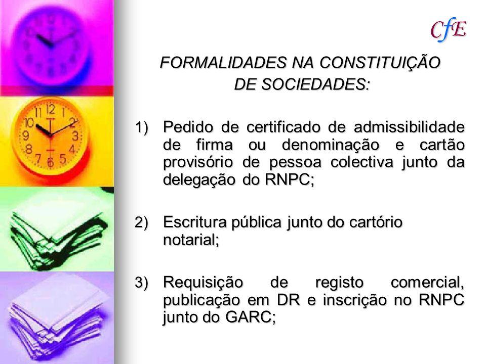 FORMALIDADES NA CONSTITUIÇÃO