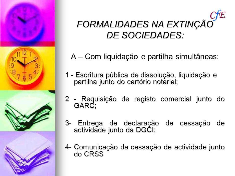 CfE FORMALIDADES NA EXTINÇÃO DE SOCIEDADES: