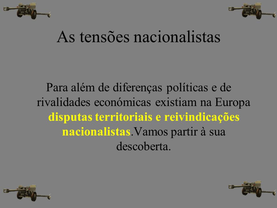 As tensões nacionalistas