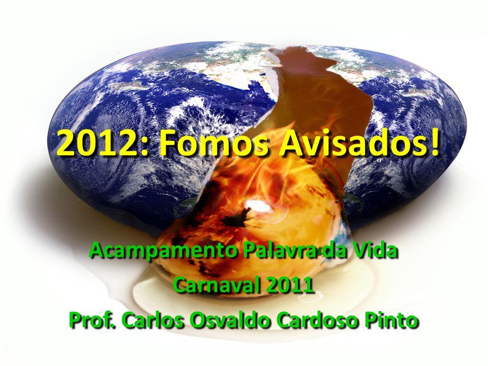 Acampamento Palavra da Vida Prof. Carlos Osvaldo Cardoso Pinto