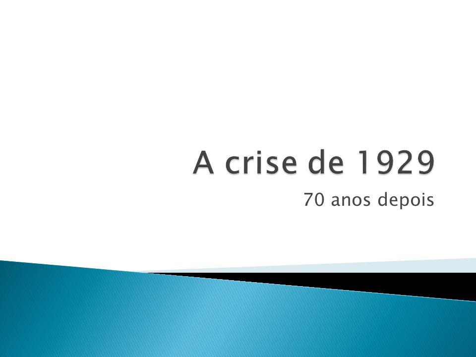 A crise de 1929 70 anos depois
