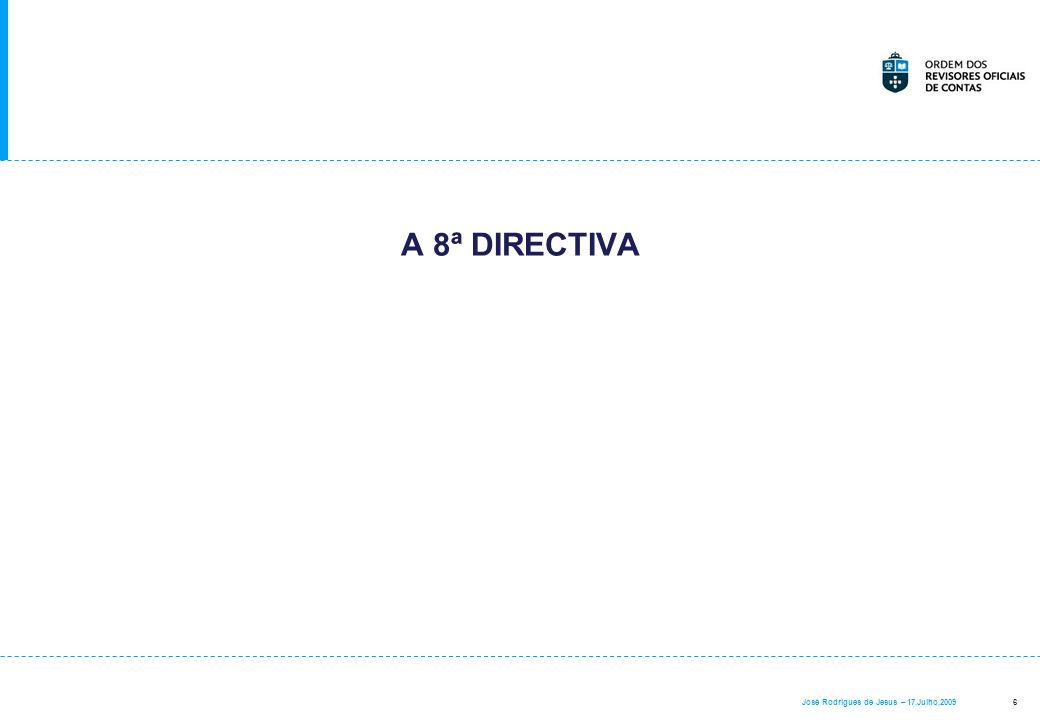 A 8ª DIRECTIVA