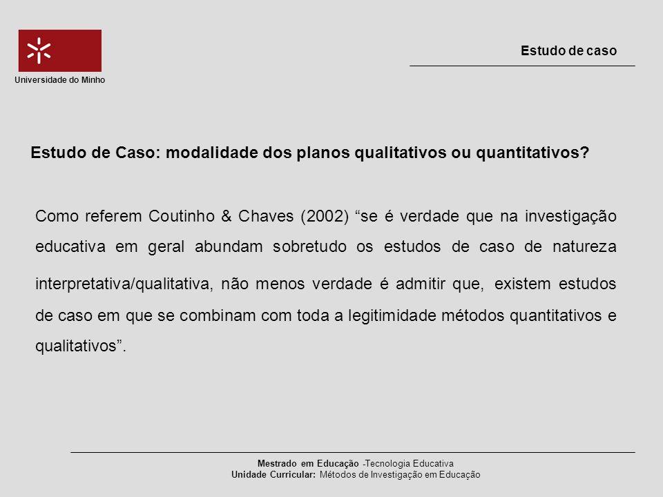 Estudo de Caso: modalidade dos planos qualitativos ou quantitativos