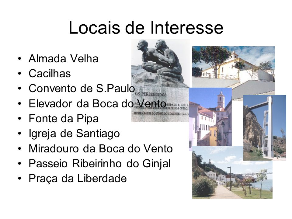 Locais de Interesse Almada Velha Cacilhas Convento de S.Paulo