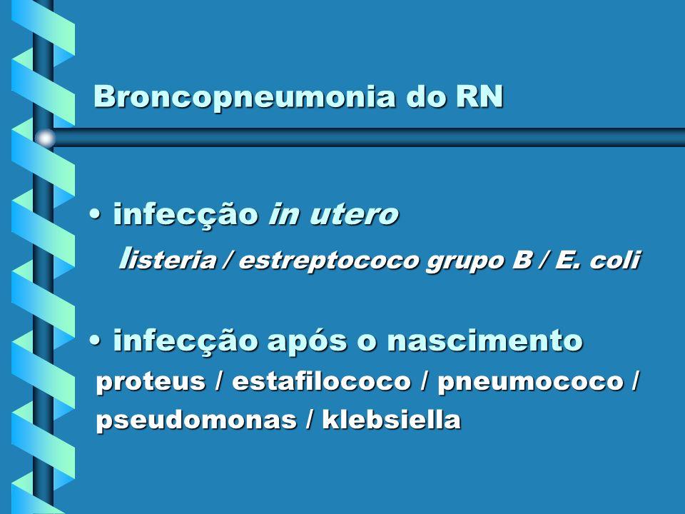 listeria / estreptococo grupo B / E. coli infecção após o nascimento