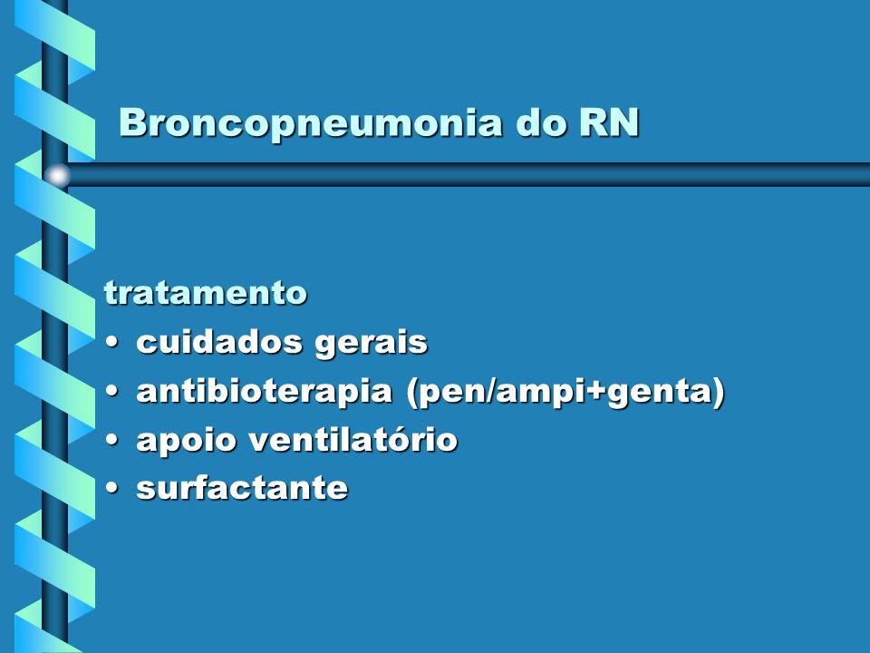 Broncopneumonia do RN tratamento cuidados gerais