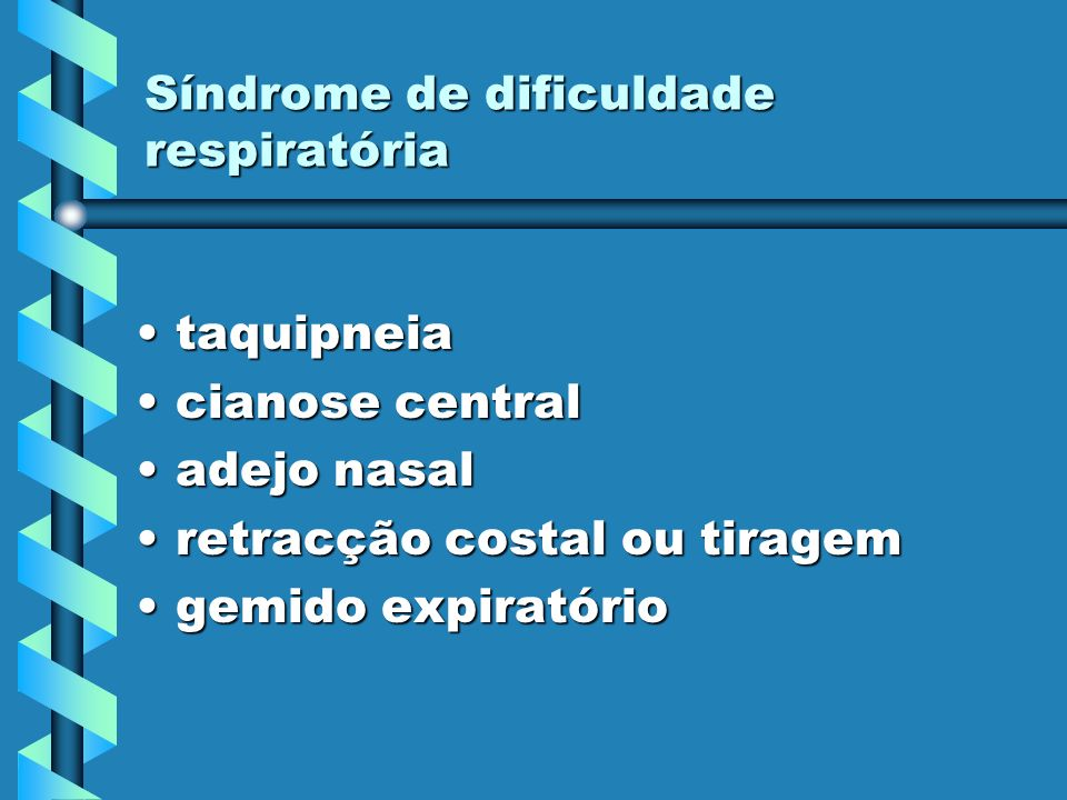 Síndrome de dificuldade respiratória