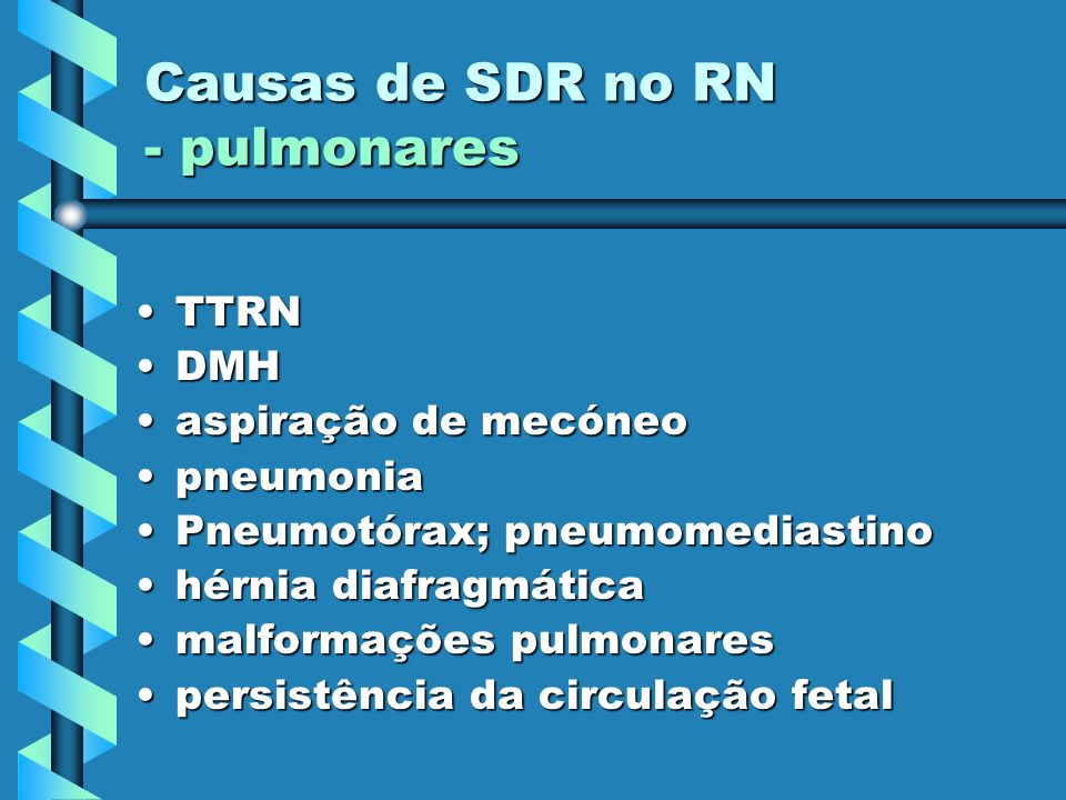 Causas de SDR no RN - pulmonares