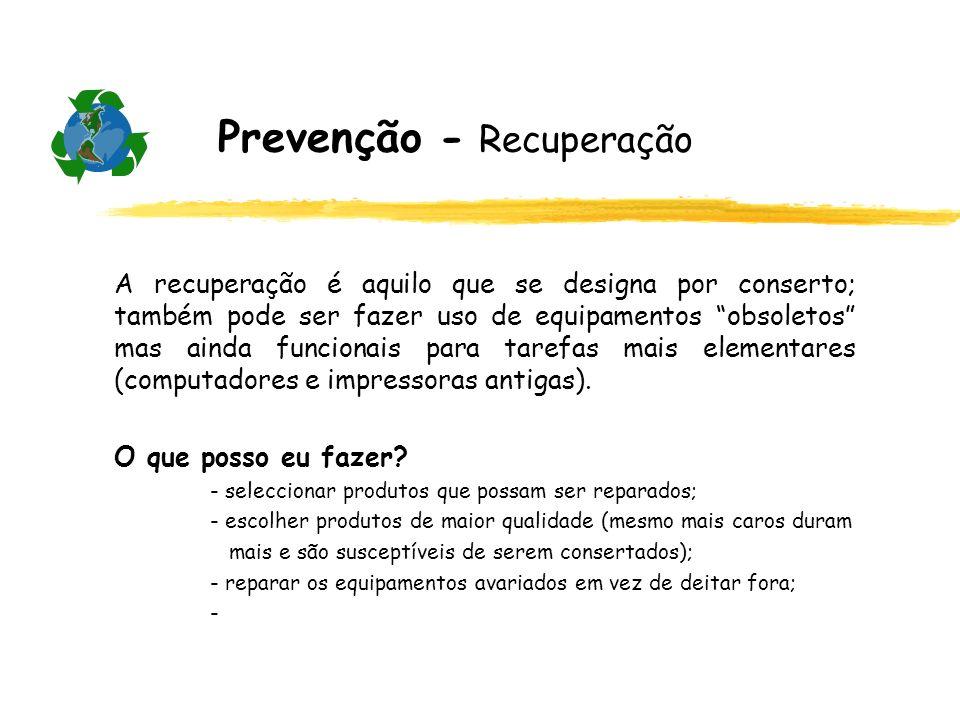 Prevenção - Recuperação