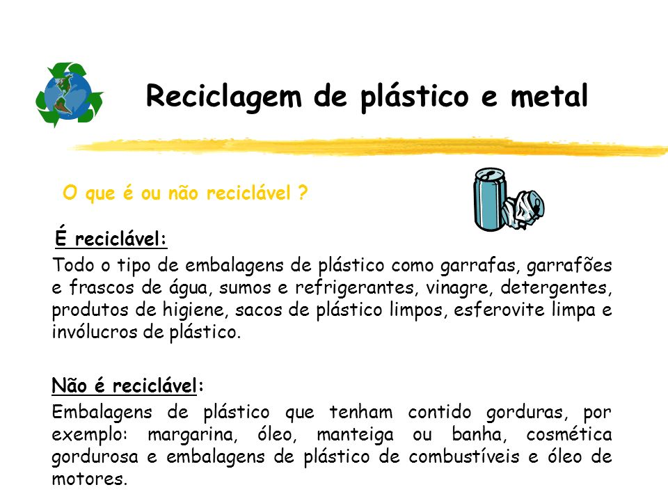Reciclagem de plástico e metal