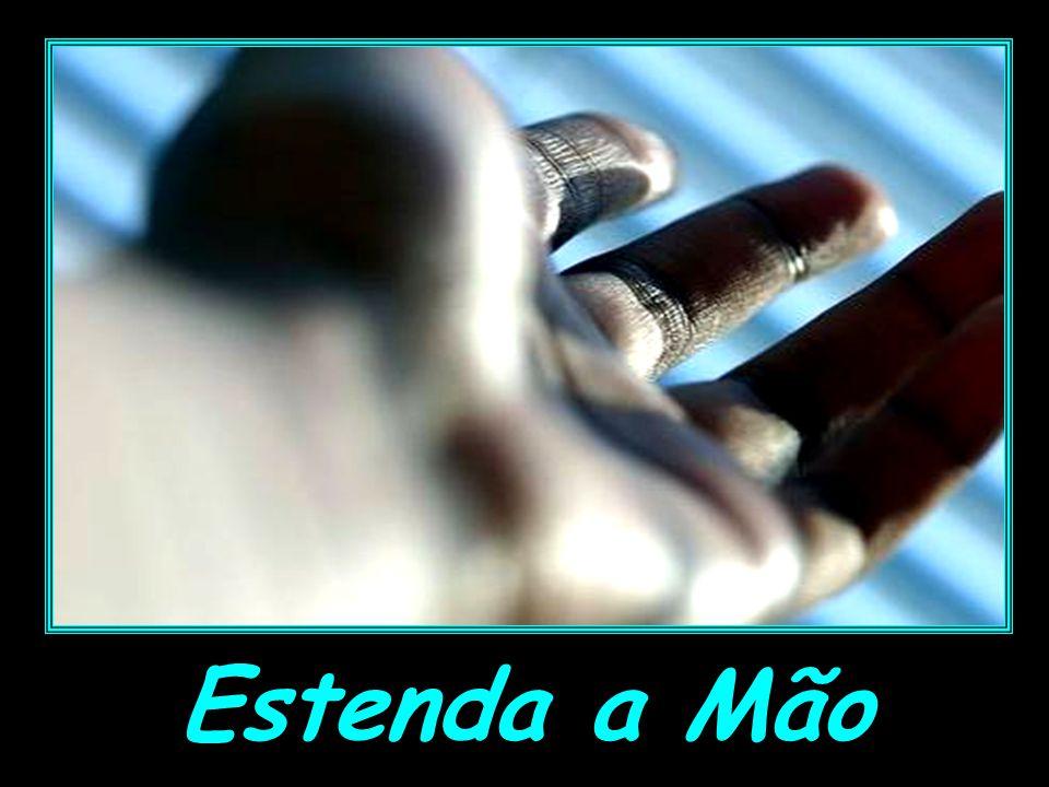 Estenda a Mão