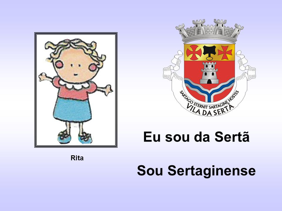 Eu sou da Sertã Sou Sertaginense