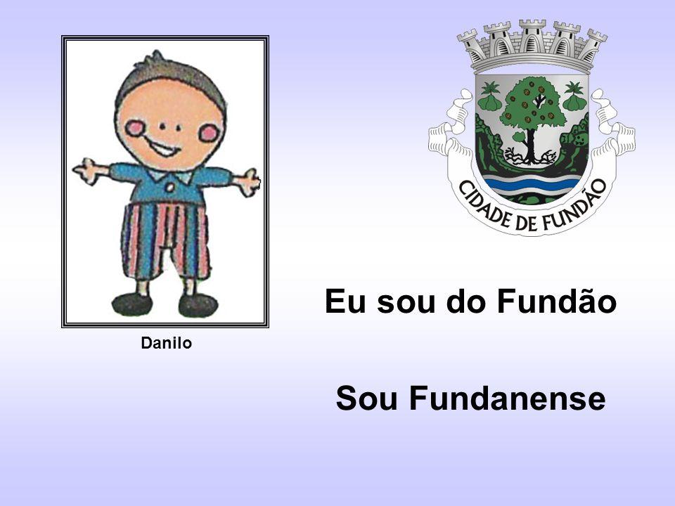 Eu sou do Fundão Sou Fundanense