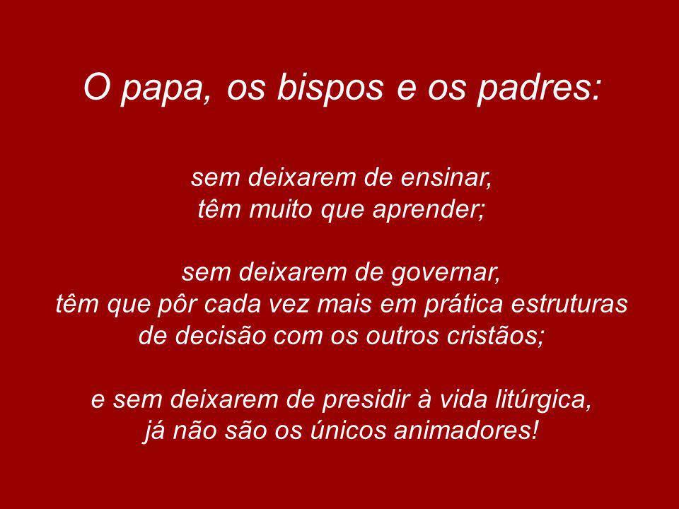 O papa, os bispos e os padres: