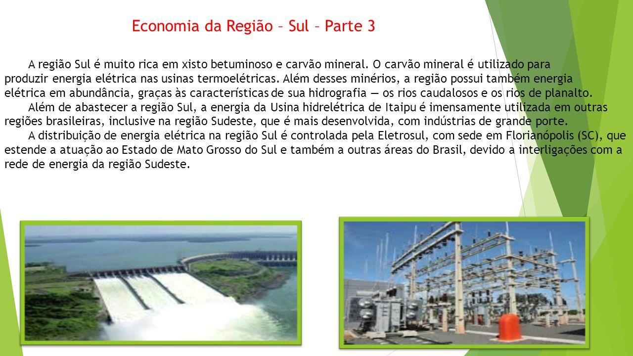 Economia da Região – Sul – Parte 3