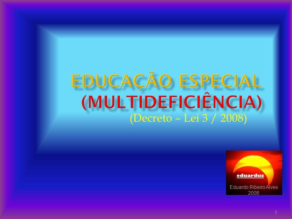 EDUCAÇÃO ESPECIAL (multideficiência)