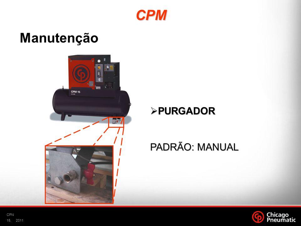 CPM Manutenção PURGADOR PADRÃO: MANUAL CPN 2011