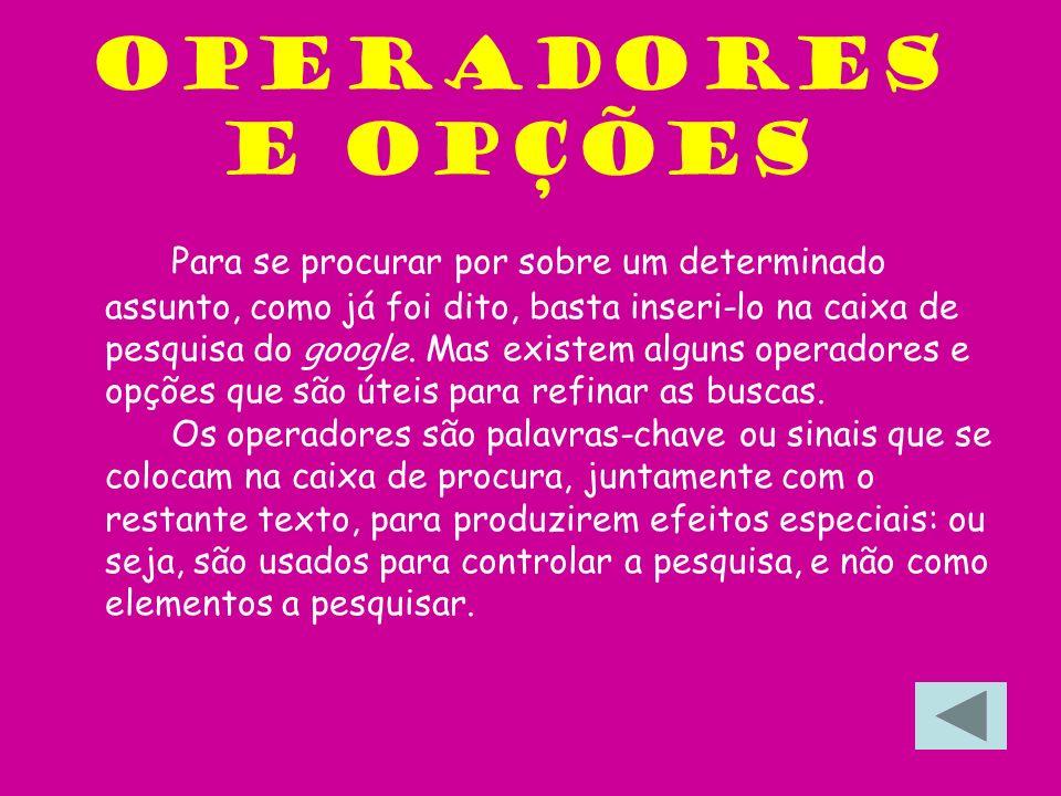 Operadores e opções