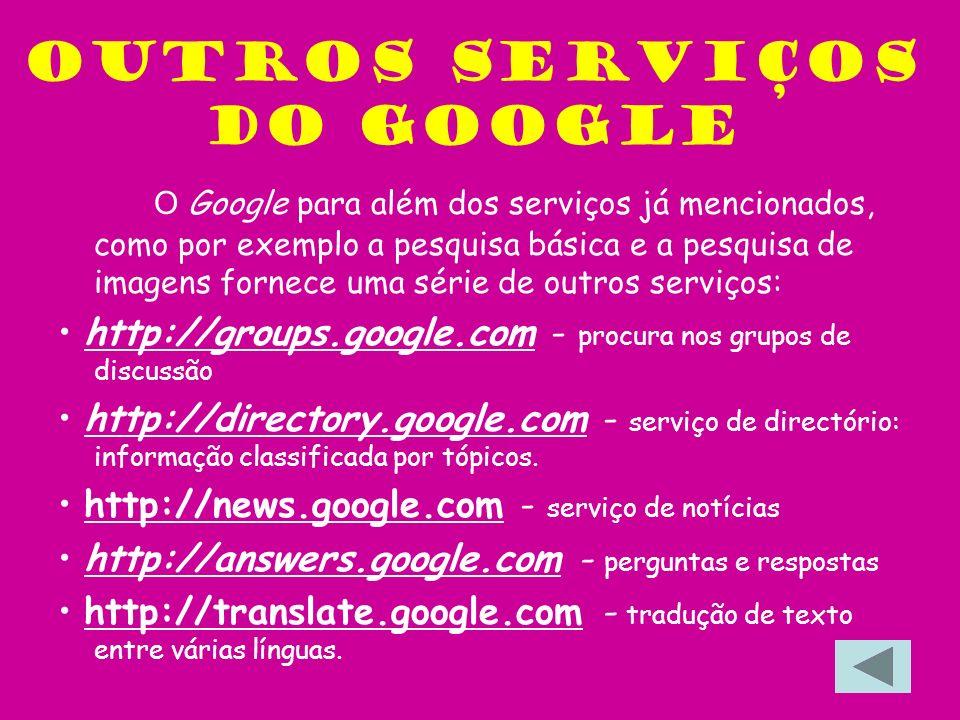 Outros serviços do google