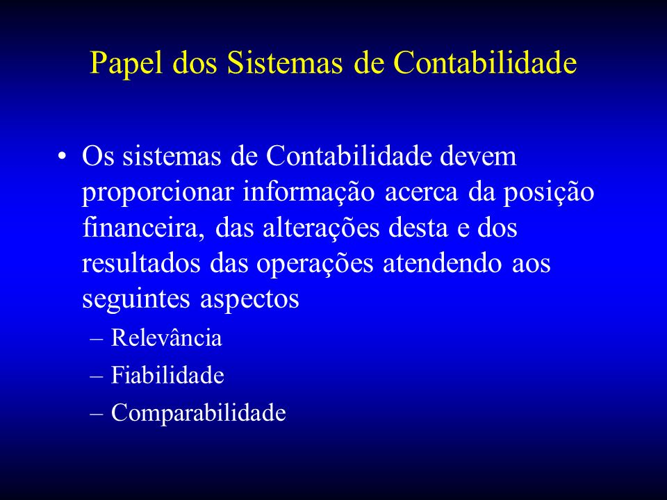 Papel dos Sistemas de Contabilidade