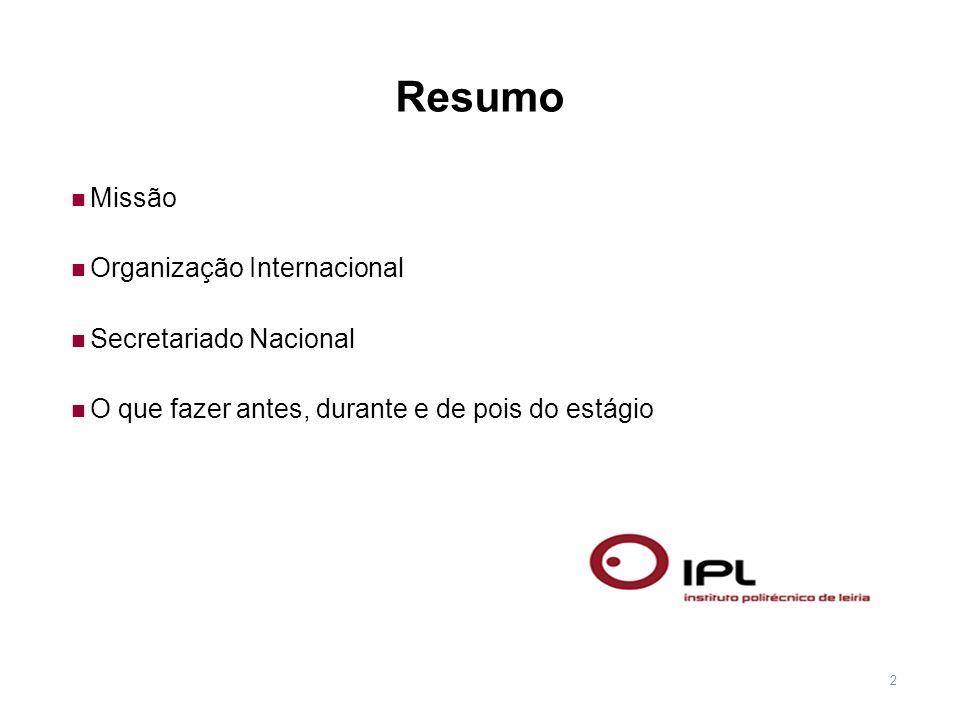 Resumo Missão Organização Internacional Secretariado Nacional
