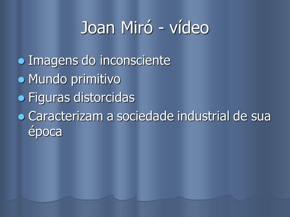 Joan Miró - vídeo Imagens do inconsciente Mundo primitivo