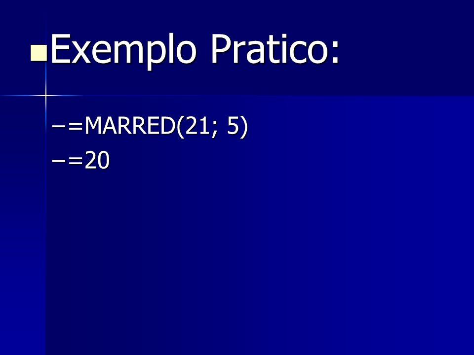Exemplo Pratico: =MARRED(21; 5) =20
