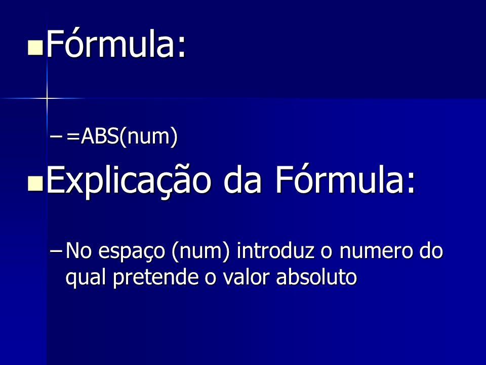 Explicação da Fórmula:
