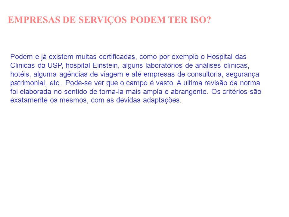 EMPRESAS DE SERVIÇOS PODEM TER ISO