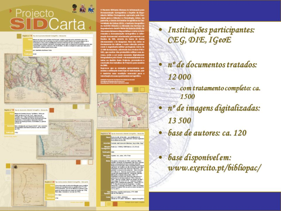 Instituições participantes: CEG, DIE, IGeoE