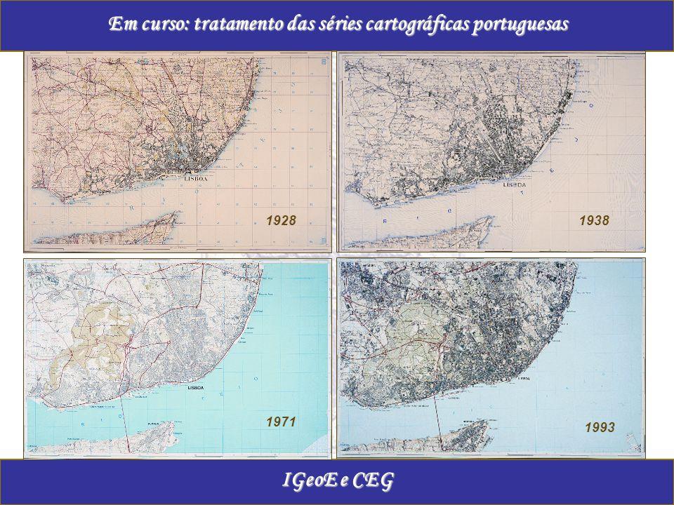 Em curso: tratamento das séries cartográficas portuguesas