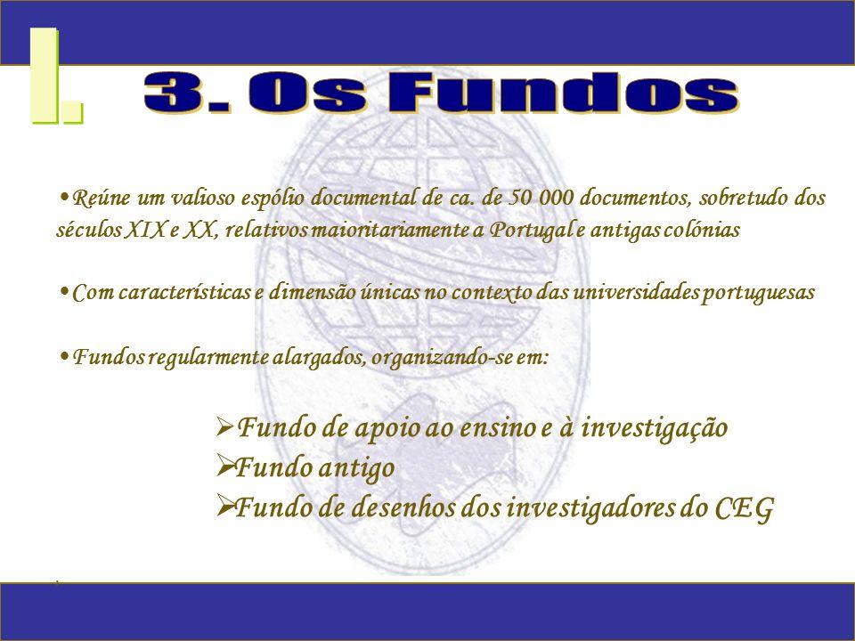 I. 3. Os Fundos Fundo antigo