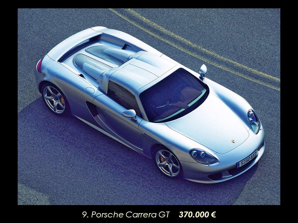9. Porsche Carrera GT 370.000 €