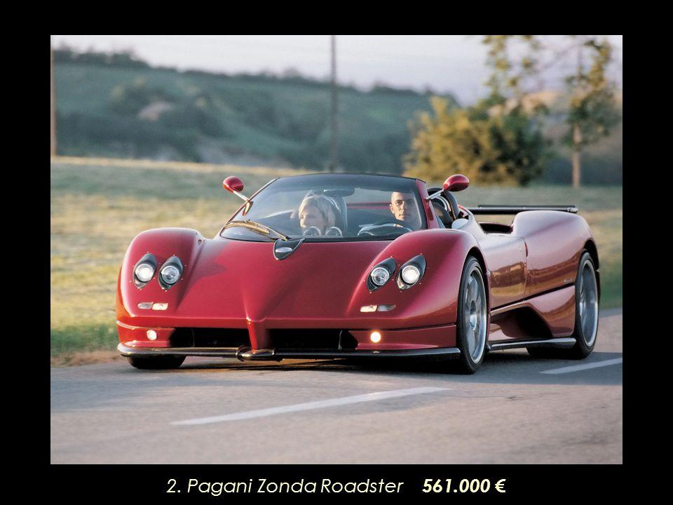 2. Pagani Zonda Roadster 561.000 €