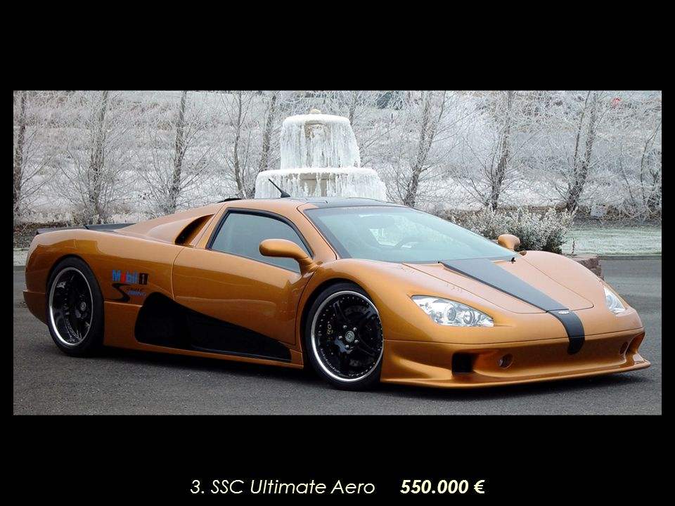 3. SSC Ultimate Aero 550.000 €