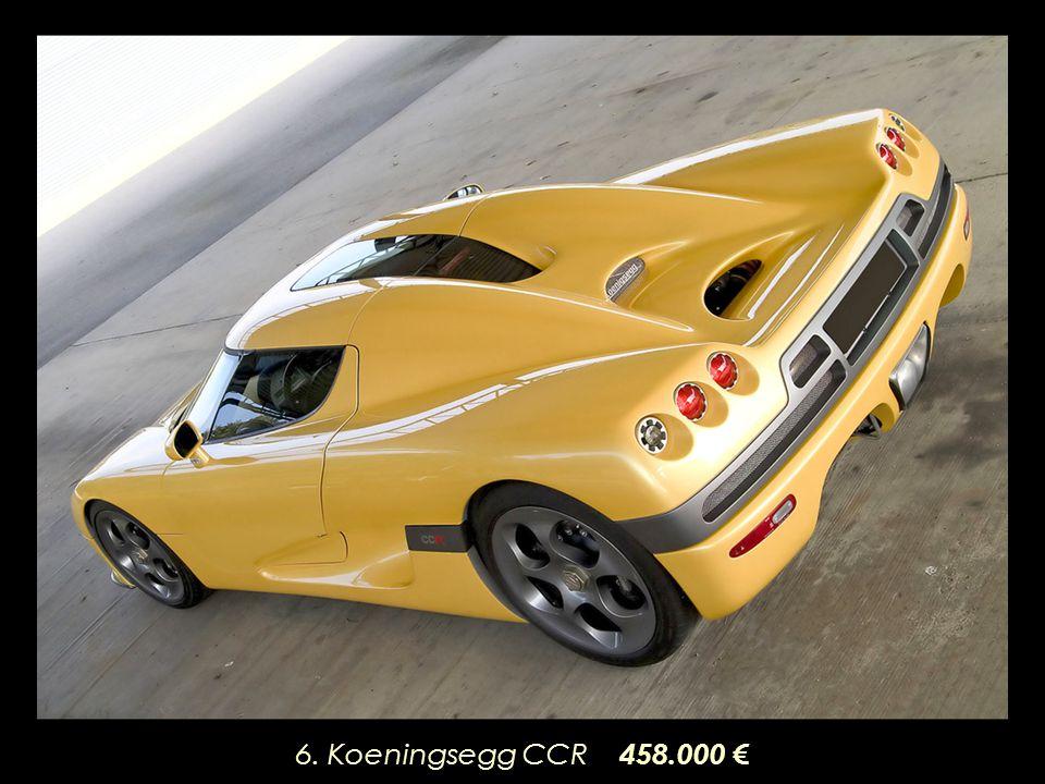 6. Koeningsegg CCR 458.000 €